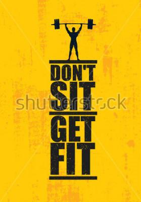 Plakat Nigdy siedź. Nabrać formy. Trening i fitness siłownia element projektu koncepcji. Twórczy Niestandardowy Znak Wektor Na Tle Grunge