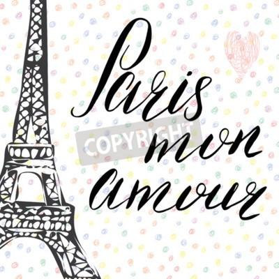 Plakat Paryż mój znak miłości znak, francuskie słowa, ręcznie rysowane szkic wieża eiffla na ilustracji abstrakcyjna tła wektora.