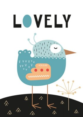 Plakat Poster for nursery scandi design with cute bird and text Lovely in Scandinavian style. Vector Illustration. Kids illustration for baby clothes, greeting card, wrapping paper.