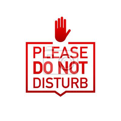 Plakat Proszę nie przeszkadzać etykiety na białym tle. Ilustracji wektorowych.