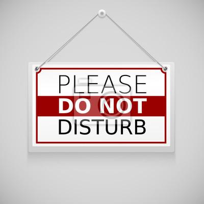 Plakat Proszę nie przeszkadzać, znak wiszący na ścianie