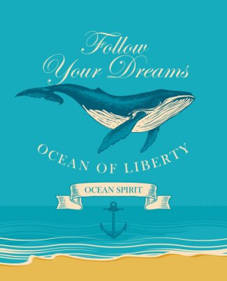 Plakat Vector banner with big hand drawn whale and inscription Follow your dreams. Illustration on the theme of travel, adventure and discovery on the background of seascape with beach and sea