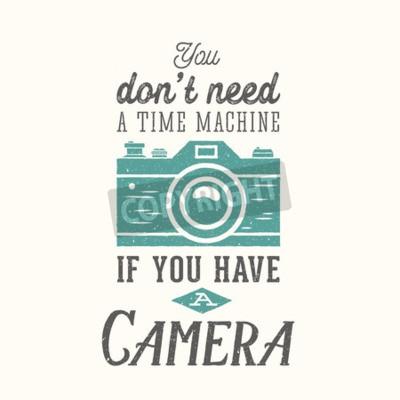 Plakat Vintage Camera wektorowe Cytat, etykiety, karty lub szablonu z Retro typografii i tekstury na osobnej warstwie