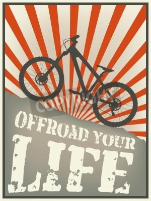 Plakat Vintage ilustracja rower górski z tekstem offroad swoje życie