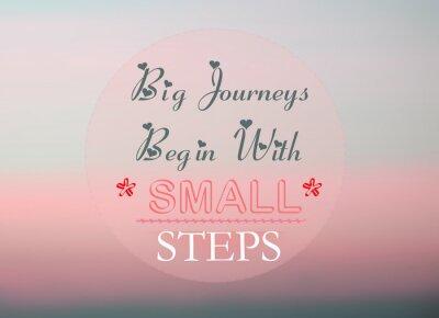 Plakat Wielkie podróże zaczynają się od małych kroków