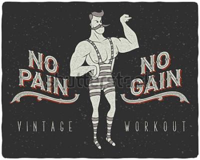 """Plakat Vintage plakat z cyrkowym mężczyzną i hasłem: """"no pain no gain"""""""