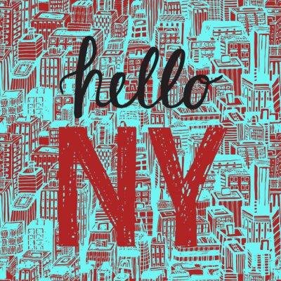 Tapeta Vintage plakat z ręcznie rysowane cytatem NY. Odręczne liternictwo. Przykryć i karty wzorów. Jednolite tło wzór z architekturą, drapacze chmur, Megapolis, budynków, centrum biznesowe.